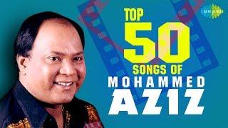 Top 50 songs of Mohammed Aziz     50   HD Songs  O