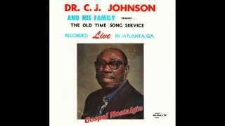 """My Home Is Just On The Other Side Of Jordan"" (1976) Dr. C. J. Johnson"