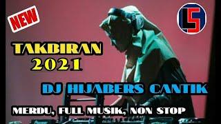 Download Takbiran 2019 Dj Hijabers Merdu Sedunia Full Musik Non
