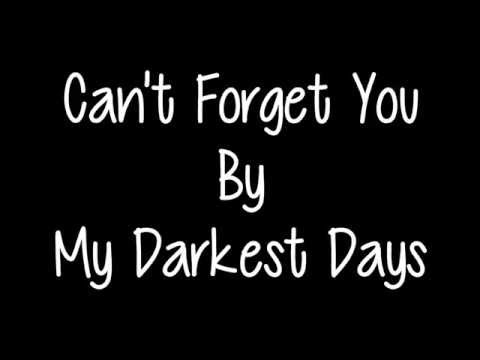 My Darkest Days - Cant Forget You