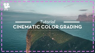 LEARN Cinematic Color Grading | Davinci Resolve - Part 1