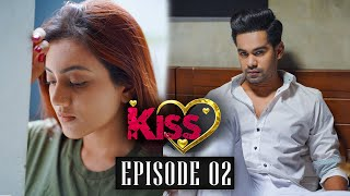 Kiss Season 02   Episode 02