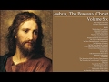 Jeshua, The Personal Christ: Volume VI: Visionaries