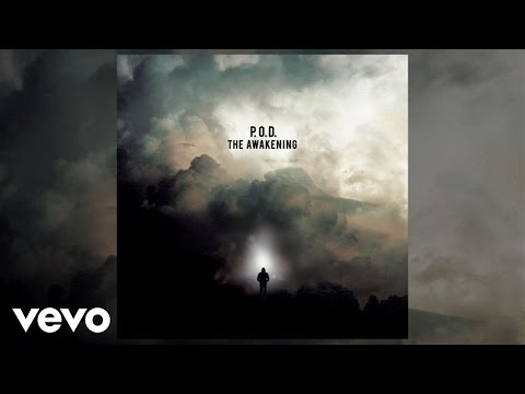 Pod - P.O.D. - The Awakening