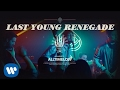 Download Lagu All Time Low Last Young Renegade Official Video
