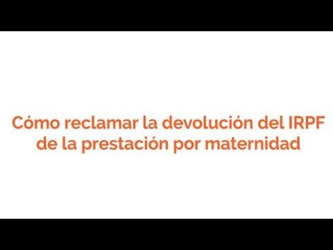 Cómo reclamar la devolución del IRPF de la prestación por maternidad