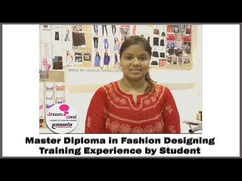Master Diploma in Fashion Design Training Experience by Student at Dream Zone Hazratganj