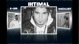 K-dir Ft İhtimaL & Mecalist  ( Beat By Dj Gerilim) Sevemedin Sen Beni 2013