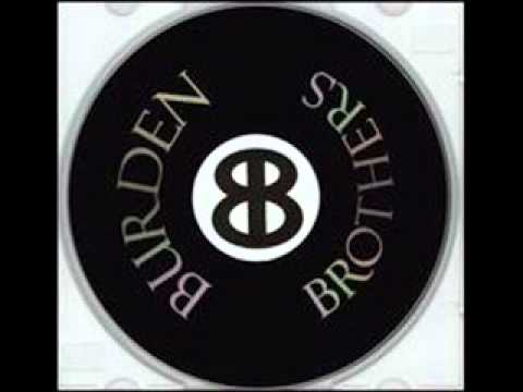 Burden Brothers - Dirty Sanchez