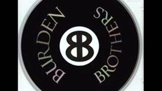 Watch Burden Brothers Dirty Sanchez video