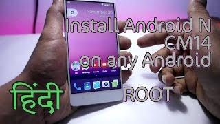 How To Install Android 7.0 Nougat (CM 14) In Any Android Device HINDI