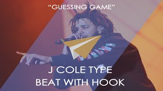 "J cole Type Beat Instrumental with HOOK ""Guessing Game"""