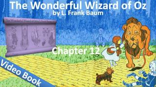 Chapter 12 - The Wonderful Wizard of Oz by L. Frank Baum - The Search for the Wicked Witch