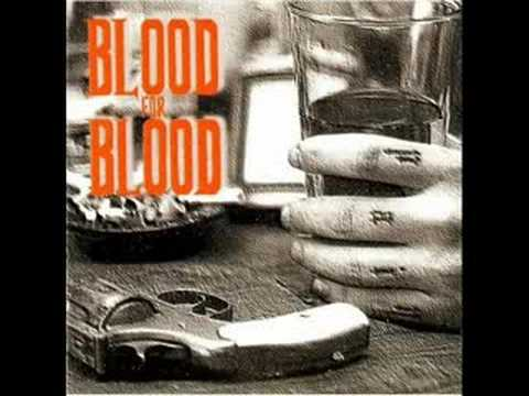 Blood For Blood - Redemption Denied