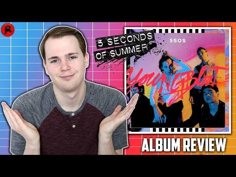 5 SECONDS OF SUMMER - YOUNGBLOOD | ALBUM REVIEW