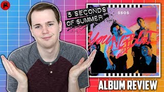 Download Lagu 5 SECONDS OF SUMMER - YOUNGBLOOD | ALBUM REVIEW Gratis STAFABAND