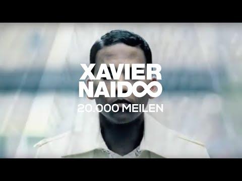 Xavier Naidoo - 000 Meilen