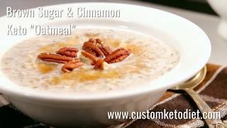 Brown Sugar & Cinnamon Keto Oatmeal   Easy Keto Recipes for Beginners