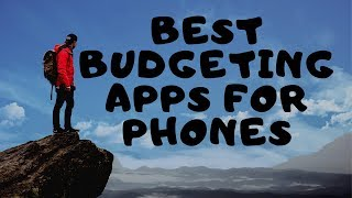 Best Budgeting Apps For Your Phone : Android and iPhone Budgeting Apps