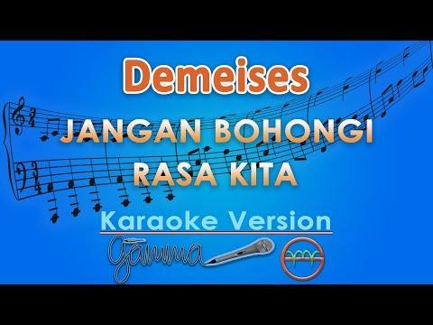 Download Demeises - Jangan Bohongi Rasa Kita Karaoke  | G Mp4 baru