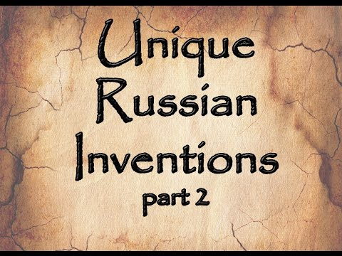 Facts about Russia: 5 facts about unique Russian inventions