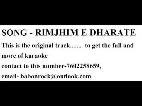 Rimjhim e dharate karaoke