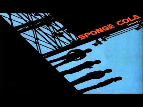 Sponge Cola - Transit