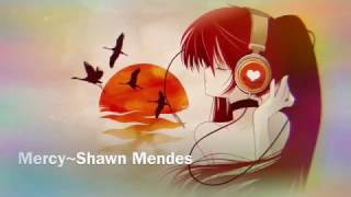 mercy~shawn mendes *Nightcore* (lyrics)