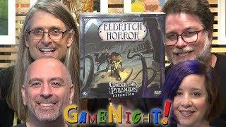 Eldritch Horror: Under the Pyramids - GameNight! Se6 Ep15