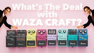 What's The Deal With Waza Craft