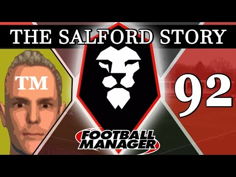 The Salford Story | Part 92 | TWO OF TWO | Football Manager 2016