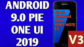 ANDROID 9.0 PIE ROM FOR SAMSUNG S7/S7E | Note FE Port ROM