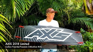 AXIS 2018 Limited IKA Twin Tip board with Cameron Maramenides