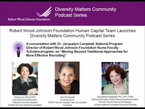 RWJF Podcast Series - Moving Beyond Traditional Approaches for More Effective Recruiting