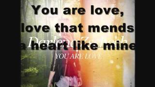 Watch Darlene Zschech You Are Love video