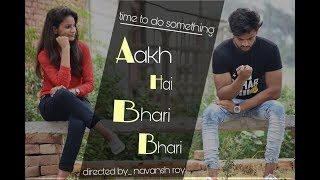 Aakh Hai Bhari Bhari | short film | love story | evergreen hit | 90s hits | heart breaking | part 2