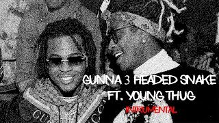 Gunna - 3 Headed Snake ft. Young Thug (INSTRUMENTAL BY MRDOODZIE)