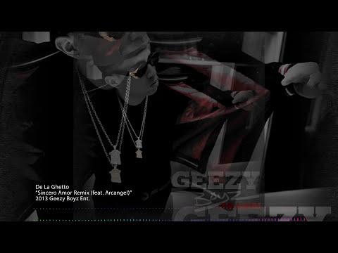 De La Ghetto feat. Arcangel - Sincero Amor (Remix)