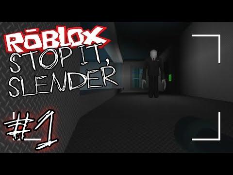 ROBLOX - Stop It, Slender - Part 1