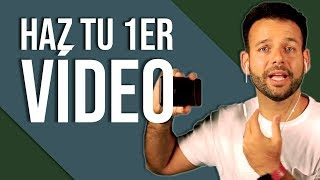 Cmo Hacer Videos para YouTube y Redes Sociales: Mi primer video en YouTube en 3 Pasos