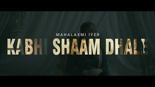 Download lagu (COVER) Kabhi Shaam Dhale - Putri Isnari