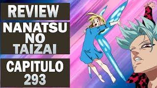 Nanatsu no Taizai ( The Seven Deadly Sins) Review Capitulo 293