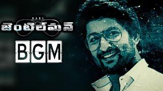 Gentleman BGM || Nani Gentleman Songs || Nani, Nivetha Thomas, Surabhi