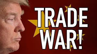 Has Trump Just Launched an ALL-OUT Trade War with China?