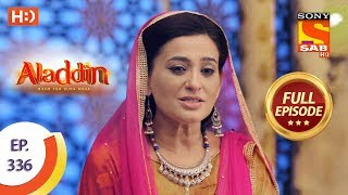 Aladdin - Ep 336 - Full Episode - 28th November, 2019