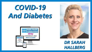 COVID 19 And Diabetes by Dr Sarah Hallberg | #PHCvcon2020