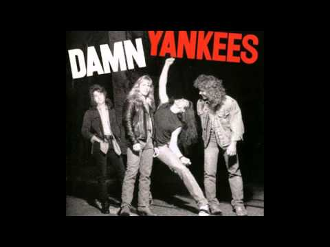 Damn Yankees - Bad Reputation