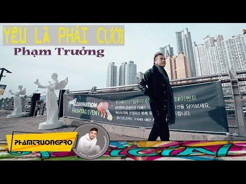 YÊU LÀ PHẢI CƯỚI - PHẠM TRƯỞNG (MV OFFICIAL) thumbnail