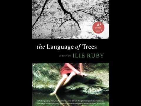 The Language of Trees by Ilie Ruby