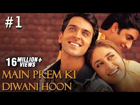 Main Prem Ki Diwani Hoon Full Movie | Part 1/17 | Hrithik, Kareena | Hindi Movies thumbnail